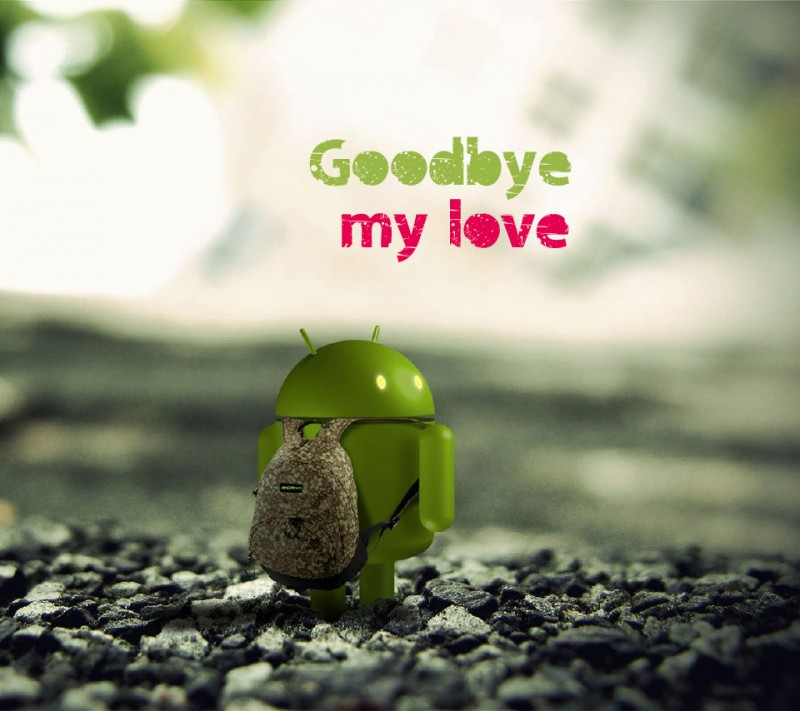 goodbye android